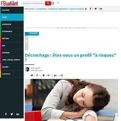 """Décrochage : êtes-vous un profil """"à risques"""" ? - Letudiant.fr"""