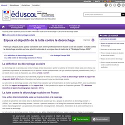 Lutte contre le décrochage scolaire - Enjeux et objectifs de la lutte contre le décrochage