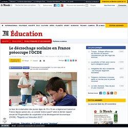 Le décrochage scolaire en France préoccupe l'OCDE