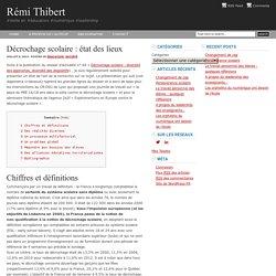 Décrochage scolaire : état des lieux : Rémi Thibert