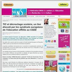TIC et décrochage scolaire, un lien discuté par les syndicats européens de l'éducation affiliés au CSEE