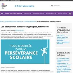 Les décrocheurs scolaires : typologies, ressources - C.P.E et Vie scolaire