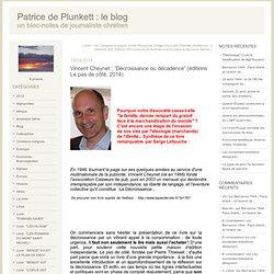 Vincent Cheynet : 'Décroissance ou décadence' (éditions Le pas de côté, 2014)