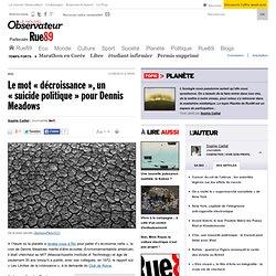 21062012- Le mot «décroissance», un «suicide politique» pour Dennis Meadows