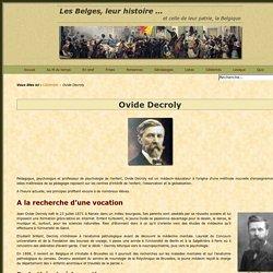 Ovide Decroly – Pédagogie nouvelle - Méthode Decroly
