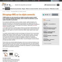 Décryptage INRS sur les objets connectés - Actualité