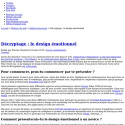 Décryptage : le design émotionnel