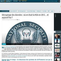 Décryptage des données : où en était la NSA en 2012... et aujourd'hui