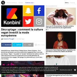 Décryptage : comment la culture vegan investit la mode européenne