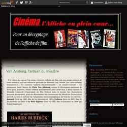 Décryptage d'affiche de films - Les affiches de films sont des papillons de la nuit du Cinéma : multicolores, éphémères et éternelles à la fois... Invitation, trace, mémoire d'un film ou d'un genre, l'affiche en tant qu'oeuvre visuelle ne saurait être dém