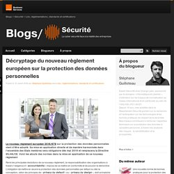 Décryptage du nouveau règlement européen sur la protection des données personnelles