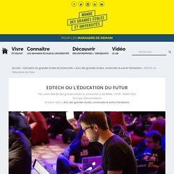Décryptage du phénomène EdTech. Vers l'éducation du futur ?