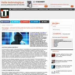 Décryptage : comment ont été pistés les hackers qui ont ciblé Macron