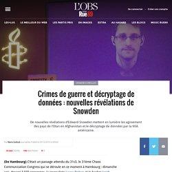 Crimes de guerre et décryptage de données: nouvelles révélations de Snowden