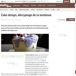 Cake design, décryptage de la tendance