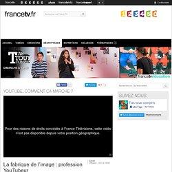 You Tube, comment ça marche ?- T'as tout compris - France TV éducation