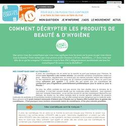 Comment décrypter les produits de beauté & d'hygiène
