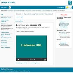 Décrypter une adresse URL - Outils et Tutoriels pour se former tout seul - Michelet de Toulouse