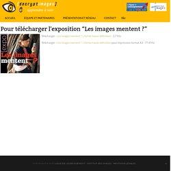 """Pour télécharger l'exposition """"Les images mentent ?"""""""