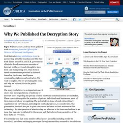 Why We Published the Decryption Story