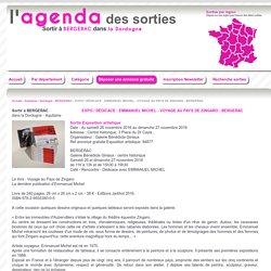 EXPO / DÉDICACE - EMMANUEL MICHEL - VOYAGE AU PAYS DE ZINGARO - BERGERAC à BERGERAC dans la Dordogne