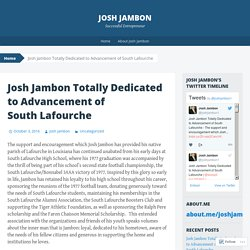 Josh Jambon Totally Dedicated to Advancement of South Lafourche