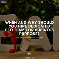 Know the Reasons to Hire Dedicated SEO Team for Growth of Business