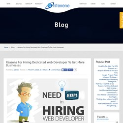 Reasons For Hiring Dedicated Web Developer To Get More Businesses