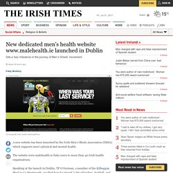 New dedicated men's health website www.malehealth.ie launched in Dublin