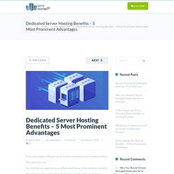 Dedicated Server Hosting Benefits – 5 Most Prominent Advantages