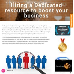 Hiring a Dedicated resource to boost your business