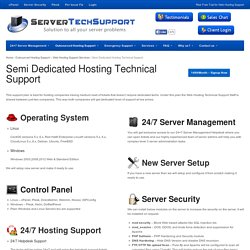 Semi Dedicated Hosting Technical Support - ServerTechSupport