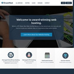 DreamHost Web Hosting, Shared Web Hosting, Virtual Private Server, Dedicated Servers, WordPress Optimized, Unlimited Bandwidth, 24/7 Tech SupportDreamHost