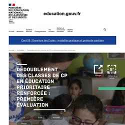 Dédoublement des classes de CP en éducation prioritaire renforcée : première évaluation