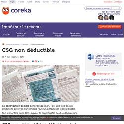 CSG non déductible : définition et calcul - Ooreka