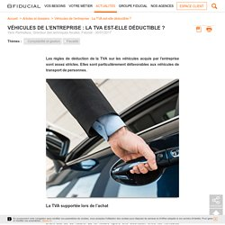 La TVA est-elle déductible sur les véhicules de l'entreprise ?