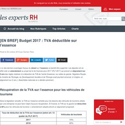 Budget 2017 : TVA déductible sur l'essence – les experts RH by GERESO