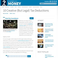 10 Creative (But Legal) Tax Deductions""