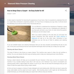 How to Deep Clean a Carpet – An Easy Guide for All