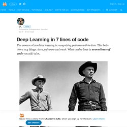 Deep Learning in 7 lines of code – Chatbot's Life