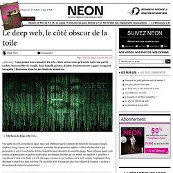 Le deep web, le côté obscur de la toile