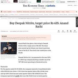 Deepak Nitrite share price: Buy Deepak Nitrite, target price Rs 635: Anand Rathi