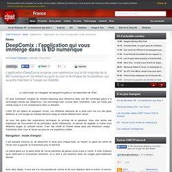 DeepComix : l'application qui vous immerge dans la BD numérique