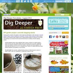 Dig Deeper Newsletter, August 2011 — Timber Press Talks
