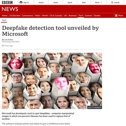 Deepfake detection tool unveiled by Microsoft