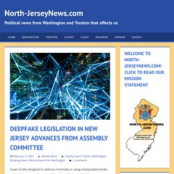 Deepfake Legislation in New Jersey Advances from Assembly Committee
