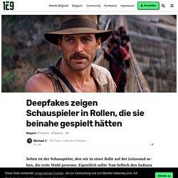 Deepfakes zeigen Schauspieler in Rollen, die sie beinahe gespielt hätten - Magazin - 1E9