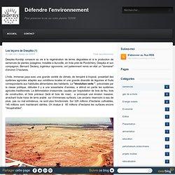 Les leçons de Deepika (1) - Défendre l'environnement