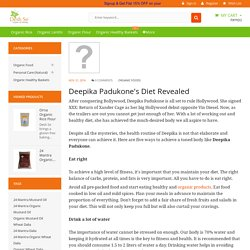 Deepika Padukone's Diet Revealed