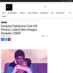 Deepika Padukone Cute HD Photos, Latest New Images Deepika 1080P